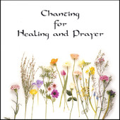 Chanting for Healing and Prayer